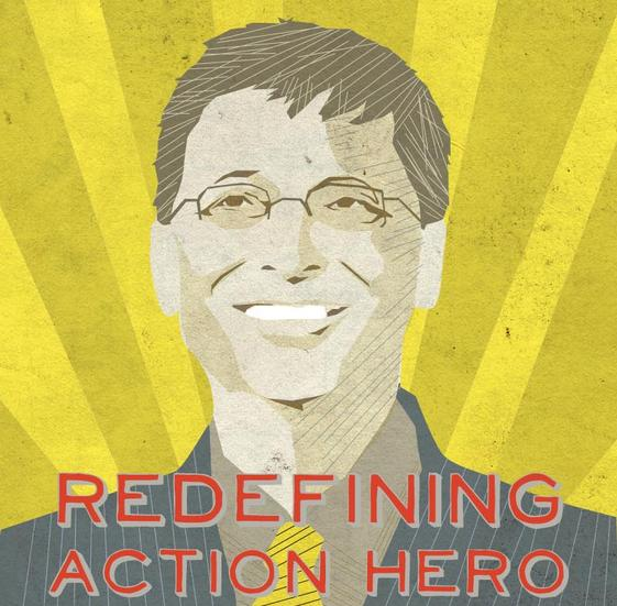 Bill Gates - Redefining Action Hero