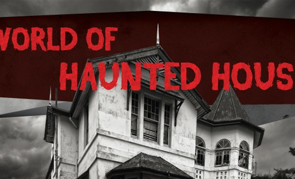Paranormal Fact-ivity A World Of Haunted Houses Main