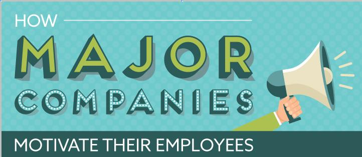 how-major-companies-motivate-their-employees-infographic Main