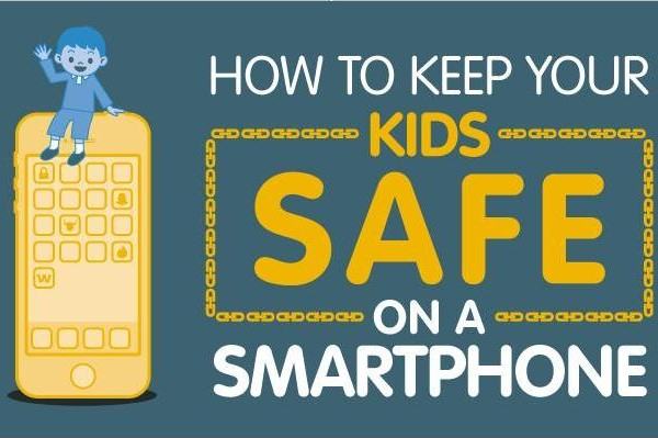 How To Keep Your Kids Safe On A Smartphone Main