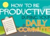 how-to-be-productive-during-your-daily-commute-main